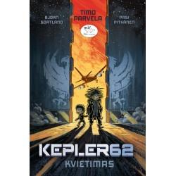 Kepler 62: Kvietimas