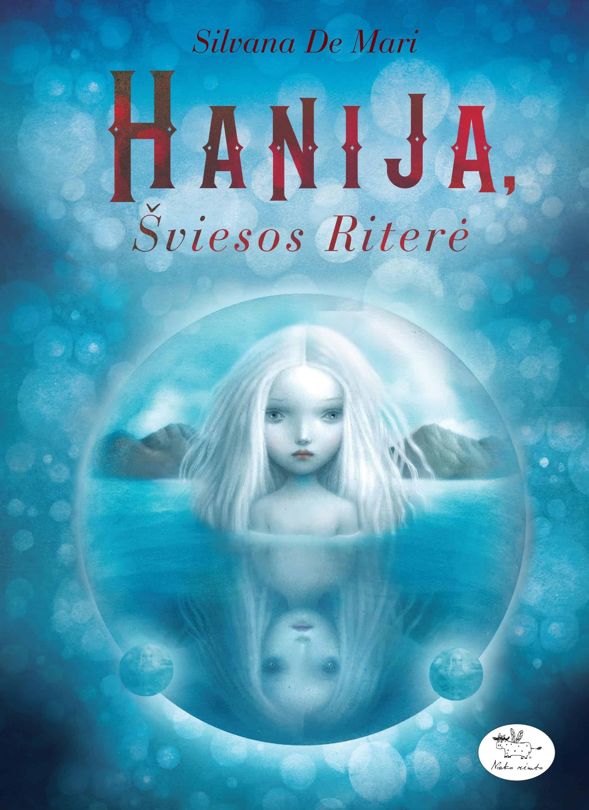 Hanija, šviesos riterė