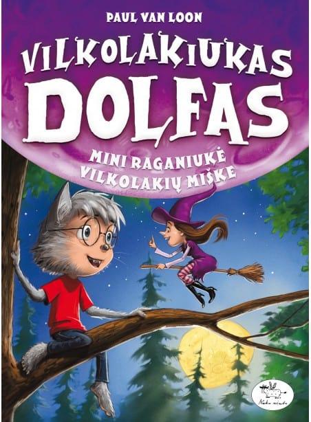 Vilkolakiukas Dolfas. Mini raganiukė vilkolakių miške (12)