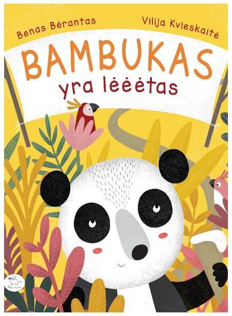 Bambukas yra lėėėtas