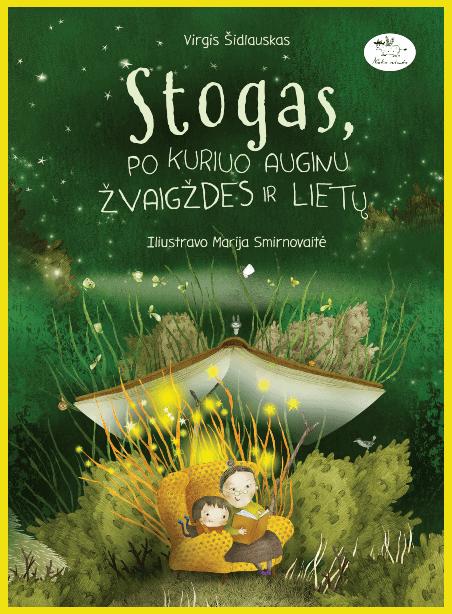 Stogas, po kuriuo auginu žvaigždes ir lietų (su autografu)
