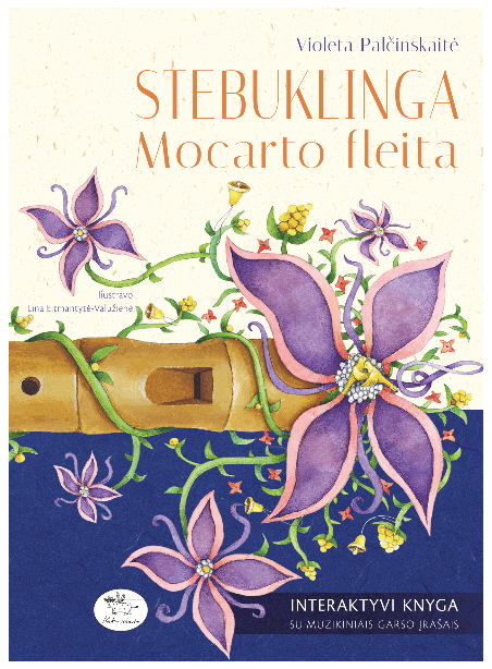 Stebuklinga Mocarto fleita (su autografu)