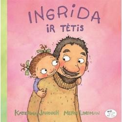Ingrida ir tėtis