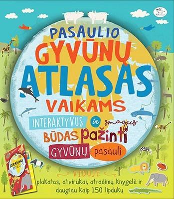 Pasaulio gyvūnų atlasas vaikams
