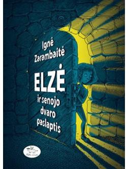 Elzė ir senojo dvaro paslaptis
