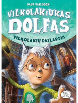 Vilkolakiukas Dolfas. Sidabrinė iltis