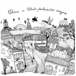 M73. Vilnius ir Vilnele plaukiančios svajonės