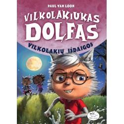 Vilkolakiukas Dolfas. Vilkolakių išdaigos (8)