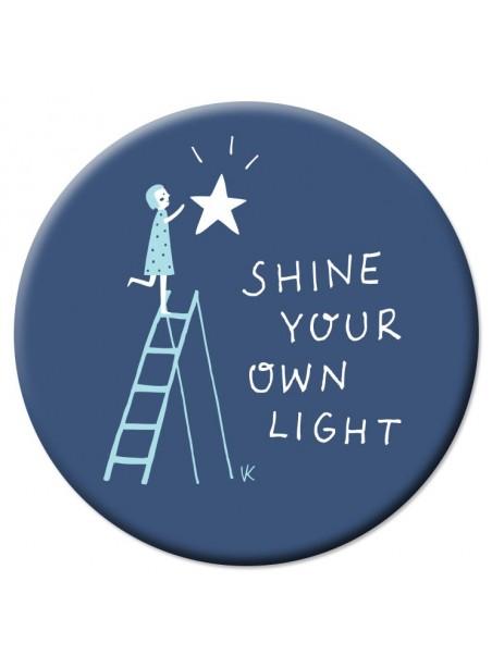 VD26 Veidrodėlis Shine your own light